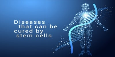 Diseases cured by stem cells
